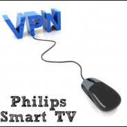 How to Set up a VPN for Philips Smart TV