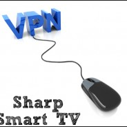How To Set up a VPN for Sharp Smart TV