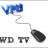 How To Set Up a VPN for WD TV