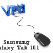 Setting Up a VPN for Samsung Galaxy Tab 10.1