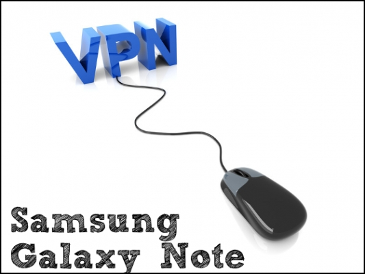 vpn for Samsung Galaxy Note